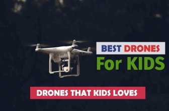 Top 10 Best Drones For Kids – Drones That Kids Really Loves