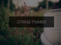 How A String Timmer Works